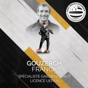 Franck Gouzerch Specialiste Gardien de but
