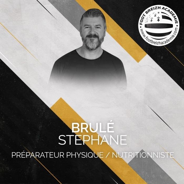 Stéphane Brulé Préparateur physique / Nutritionniste